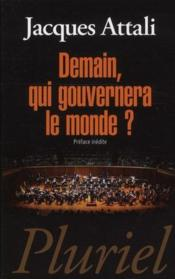 Vente  Demain, qui gouvernera le monde ?  - Jacques Attali