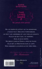 The lying game t.2 ; ne jamais dire jamais - 4ème de couverture - Format classique