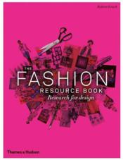 The Fashion Resource Book /Anglais - Couverture - Format classique