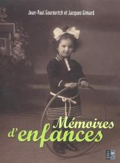 Memoires D'Enfances  - Jacques Gimard - Jean-Paul Gourevitch
