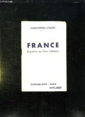 France . Evocation En Trois Tableaux. - Couverture - Format classique