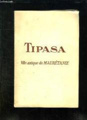 Tipasa. Ville Antique De Mauretanie. - Couverture - Format classique