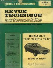 REVUE TECHNIQUE AUTOMOBILE. RENAULT 15TL, 15GTL et 15TS, R1300 et R1302 0 BOITES DE VITESSES MECANIQUE OU A TRANSMISSION AUTOMATIQUE - Couverture - Format classique