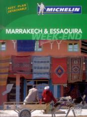 Vente livre :  LE GUIDE VERT ; WEEK-END ; Marrakech et Essaouira  - Collectif Michelin