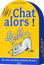 Vente  Chat alors ! coffret  - Laurent Gaulet