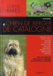 Le chien de berger de catalogne - Couverture - Format classique
