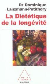 La Dietetique De La Longevite - Intérieur - Format classique