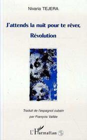 J'attends la nuit pour te rêver, Révolution - Intérieur - Format classique