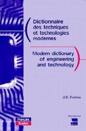 Dictionnaire Des Techniques Et Technologies Modernes Francais Anglais 2eedition - Couverture - Format classique