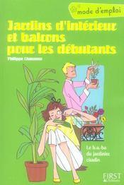 Jardins D'Interieur Et Balcons Pour Les Debutants ; Mode D'Emploi - Intérieur - Format classique