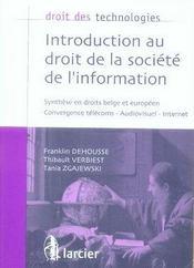 Droit Des Technologies ; Introduction Au Droit De La Société De L'Information - Intérieur - Format classique