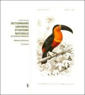 Les planches du dictionnaire universel d'histoire naturelle de Charles d'Orbigny ; dessins d'animaux au XIX siècle - Couverture - Format classique