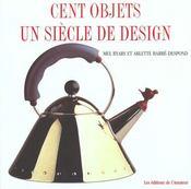 Cent objets un siecle de design - Intérieur - Format classique