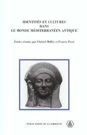 Identites Et Cultures Dans Le Monde Mediterraneen Antique - Intérieur - Format classique