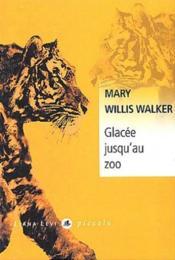 Glacee Jusqu'Au Zoo - Couverture - Format classique