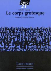 Le corps grotesque - Couverture - Format classique