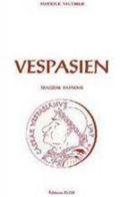 Vespasien ; tragédie pastiche - Intérieur - Format classique