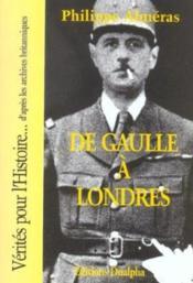 De Gaulle A Londres - Couverture - Format classique