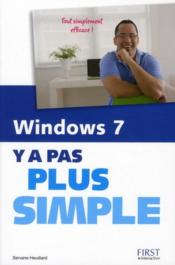 Vente livre :  Windows 7 y a pas plus simple  - Servane Heudiard