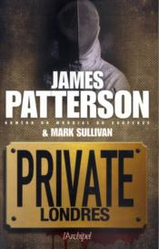 Vente  Private Londres ; menace sur les J.O.  - James Patterson - Mark Sullivan