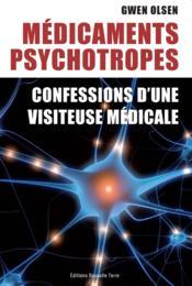 Médicaments psychotropes ; confessions d'une visiteuse médicale - Couverture - Format classique