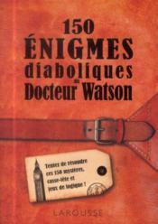150 énigmes du Docteur Watson - Couverture - Format classique