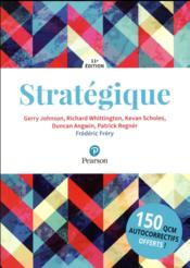 Vente livre :  Strategique 11e edition + quizz  - Johnson/Frery - Johnson/Frery/Whitti - Gerry Johnson