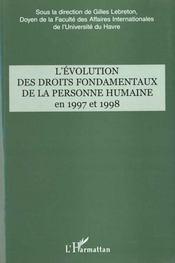 L'Evolution Des Droits Fondamentaux De La Personne Humaine En 1997 Et 1998 - Intérieur - Format classique