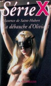 Serie X T.198 ; La Débauche D'Olivia T.2 - Couverture - Format classique