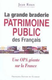 La Grande Braderie Du Patrimoine Public Francais - Intérieur - Format classique