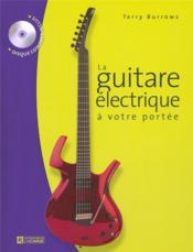 La guitare électrique à votre portée - Couverture - Format classique