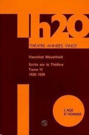Ecrits Sur Le Theatre 1930-1936 Tome 3 - Couverture - Format classique