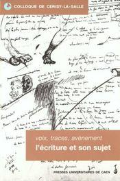 Voix, Traces, Avenement : L Ecriture Et Son Sujet - Intérieur - Format classique