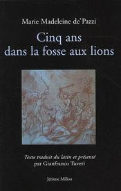 Cinq ans dans la fosse aux lions - Intérieur - Format classique