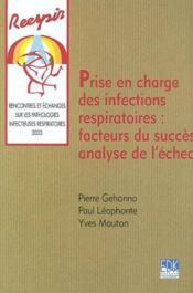 Prise en charge des infections respiratoires : facteurs du succès, analyse de l'échec - Couverture - Format classique