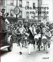 Les Femmes En France De 1880 A Nos Jours - Couverture - Format classique