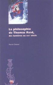 La Philosophie De Thomas Reid ; Des Lumieres Au Xix Siecle - Intérieur - Format classique