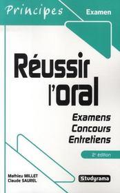 Réussir l'oral ; examens, concours, entretiens (2e édition) - Intérieur - Format classique