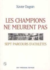 Champions Ne Meurent Pas - Couverture - Format classique