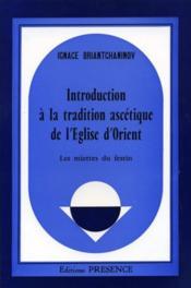Introduction à la tradition ascétique de l'église d'Orient - Couverture - Format classique