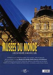 Musées du monde ; chefs d'oeuvre d'architecture - 4ème de couverture - Format classique