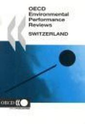 Oecd environmental performance reviews ; switzerland - Intérieur - Format classique