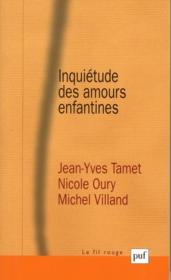 Inquiétude des amours enfantines - Couverture - Format classique