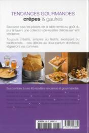 Tendances Gourmandes T.28 ; Crêpes & Gaufres - 4ème de couverture - Format classique