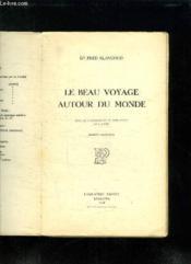 Le Beau Voyage Autour Du Monde. Edition Definitive. - Couverture - Format classique