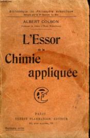 L'Essor De La Chimie Appliquee. Collection : Bibliotheque De Philosophie Scientifique. - Couverture - Format classique