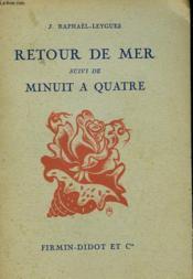 Retour De Mer Suivi De Minuit A Quatre. - Couverture - Format classique
