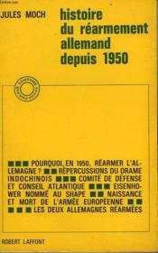 Histoire Du Rearmement Allemand Depuis 1950 - Couverture - Format classique