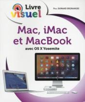 Vente livre :  Livre visuel ; Mac, iMac et Macbook  - Paul Degranges