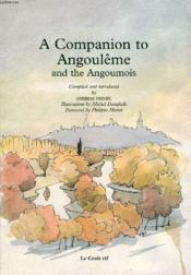 Vente livre :  A companion to angouleme and the angoumois  - Andreas Prindl - Michel Danglade
